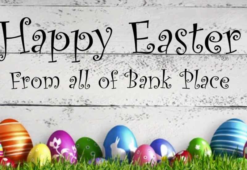 Happy Easter from all of Bank Place - VIDEO
